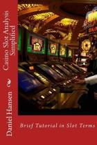 Casino Slot Analysis Simplified