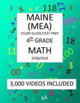 4th Grade MAINE MEA TEST, 2019 MATH, Test Prep: : 4th Grade MAINE EDUCATIONAL ASSESSMENT TEST 2019 MATH Test Prep/Study Guide