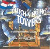 Dutch Singing Towers - Zingende Torens