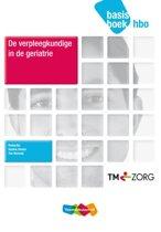De verpleegkundige in de geriatrie hbo basisboek