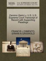 Zannino (Ilario) V. U.S. U.S. Supreme Court Transcript of Record with Supporting Pleadings