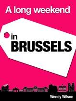A Long Weekend in Brussels