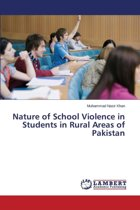 Nature of School Violence in Students in Rural Areas of Pakistan
