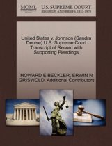 United States V. Johnson (Sandra Denise) U.S. Supreme Court Transcript of Record with Supporting Pleadings