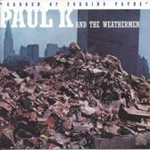 Paul K And The Weathermen - Garden Of Forking Paths