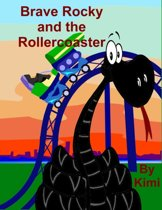 Brave Rocky and the Rollercoaster