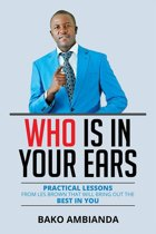 Who Is in Your Ears