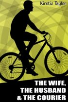The Wife, The Husband & The Courier