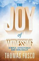 The Joy of Witnessing