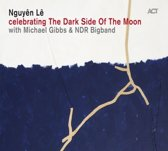 Nguyen Le, Michael Gibbs, Ndr B - Celebrating The Dark Side Of The Moon