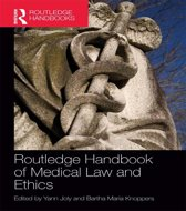 Routledge Handbook of Medical Law and Ethics