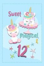 Sweet Magical & 12