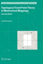 Topological Fixed Point Theory of Multivalued Mappings