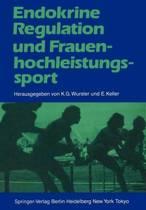 Endokrine Regulation und Frauenhochleistungssport