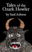 Tales of the Ozark Howler