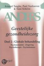 ANDERS. GEESTELIJKE GEZONDHEIDSZORG - DEEL 2: GLOBALE BEHANDELING