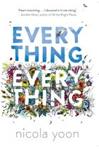 Boek cover Everything, Everything van Nicola Yoon (Paperback)