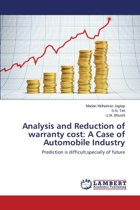 Analysis and Reduction of Warranty Cost