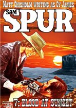 Sam Spur 7: Blood at Sunset