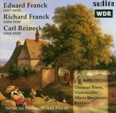 E. Franck - R. Franck - C. Reinecke