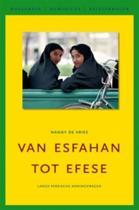 Van Esfahan Tot Efese