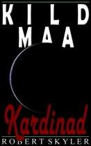 Kild Maa - 005 - Kardinad (Estonian Edition)