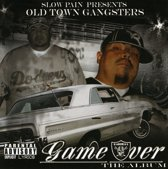 Presents Old Town Gangsters