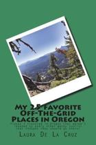 My 25 Favorite Off-The-Grid Places in Oregon