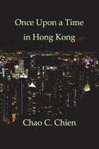 Once Upon a Time in Hong Kong