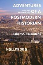 Adventures of a Postmodern Historian