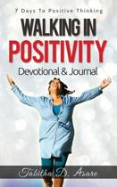 Walking in Positivity Devotional & Journal