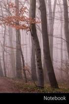Notebook: Niebla, Bosque, �rboles, Naturaleza Cuaderno / Diario / Libro de escritura / Notas - 6 x 9 pulgadas (15.24 x 22.86 cm)
