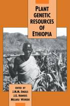 Plant Genetic Resources of Ethiopia