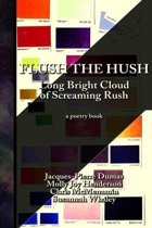 Flush the Hush