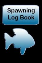 Spawning Log Book: Record Book for Spawns and BAPS Points