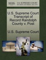 U.S. Supreme Court Transcript of Record Randolph County V. Post