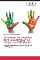 Formacion de Docentes Para La Integracion de Nin@s Con Nee Al Aula