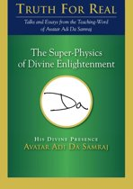 The Super-Physics of Divine Enlightenment