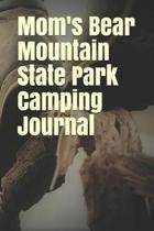 Mom's Bear Mountain State Park Camping Journal