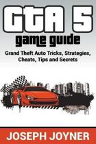 GTA 5 Game Guide
