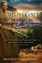 Deliverance Mary Fields, First African American Woman Star Route Mail Carrier in the United States