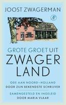 Grote groet uit Zwagerland