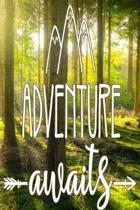 Adventure Awaits: Bullet Journal Planner and Notebook to Organize Your Life 6'' x 9'' 120 dotted pages