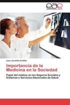 Importancia de La Medicina En La Sociedad