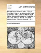The Attorney's Practice in the Court of Common Pleas