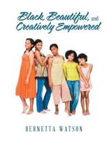 Black, Beautiful, and Creatively Empowered