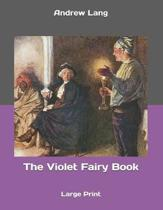 The Violet Fairy Book: Large Print