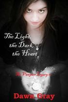 The Light, the Dark, the Heart; The Vampire Legacy