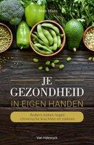 Boek cover Je gezondheid in eigen handen van Miek Maes