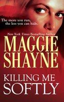 Killing Me Softly (A Secret of Shadow Falls - Book 1)